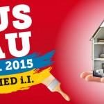 HAUS & BAU 2015 – Die größte Messe rund um Bauen, Wohnen und Renovieren